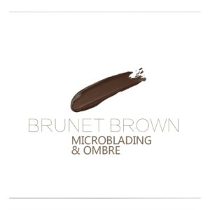 BRUNET BROWN 10ml Microblading, OMBRE Rik färg och sitter bra på huden.